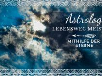 Astrologie – Den Lebensweg meistern mithilfe der Sterne